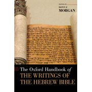 The Oxford Handbook of the Writings of the Hebrew Bible - eBook