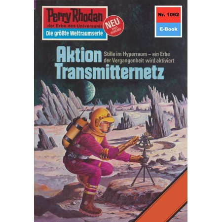 Perry Rhodan 1092: Aktion Transmitternetz - eBook (Amazon Uk Aktion)