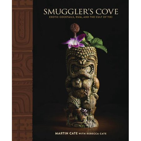 Smuggler's Cove: Exotic Cocktails, Rum, And The Cult Of (Bacardi White Rum 1 Litre Price In India)
