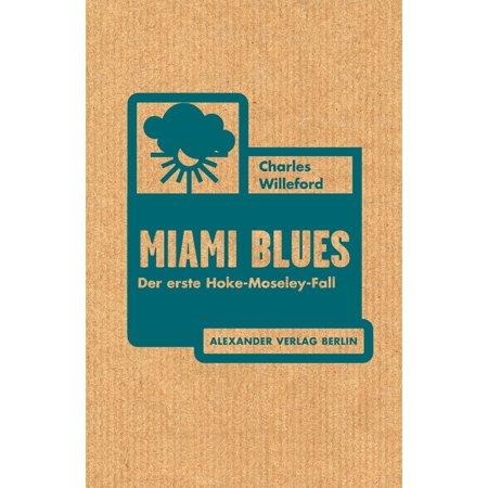 Miami Blues - eBook (Miami Blues Shades)