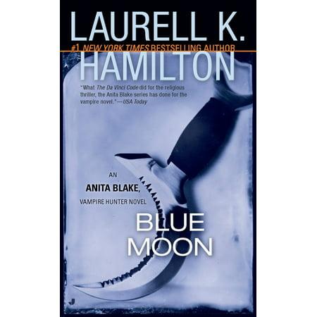 Blue Moon : An Anita Blake, Vampire Hunter Novel