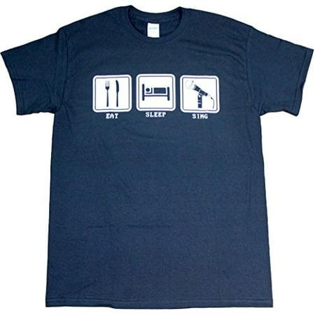 Eat Sleep Sing Funny Music Adult Mens Unisex T-Shirt Navy Blue (Large)