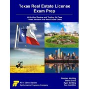 Texas Real Estate License Exam Prep : All-In-One Review and Testing to Pass Texas' Pearson Vue Real Estate Exam
