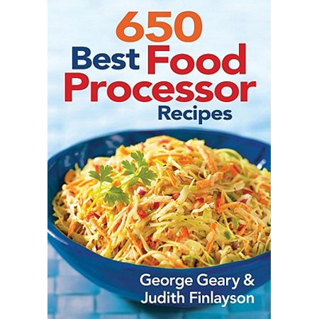650 Best Food Processor Recipes (Best Food In Avignon)