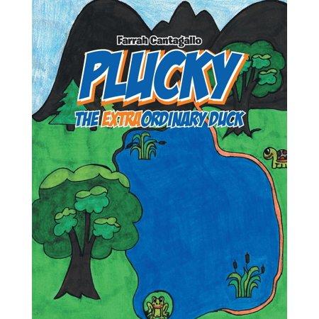 Plucky : The EXTRAordinary Duck