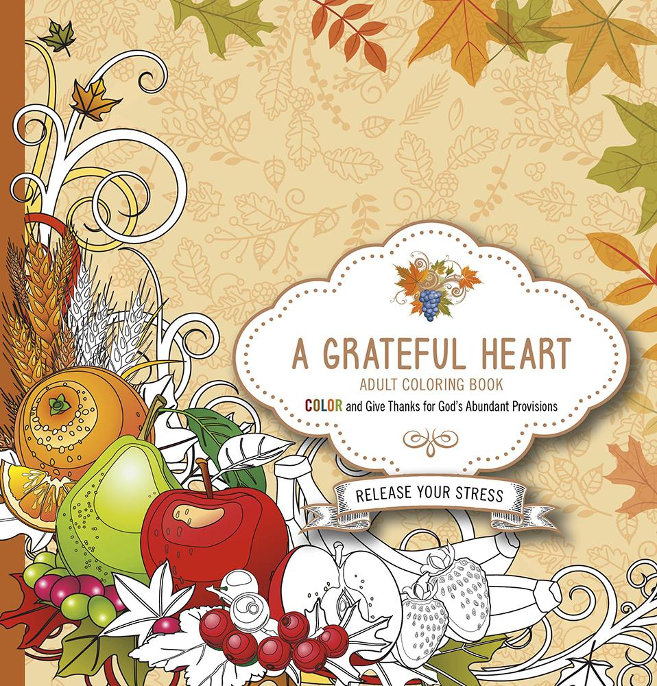 A Grateful Heart Adult Coloring Book (Paperback)
