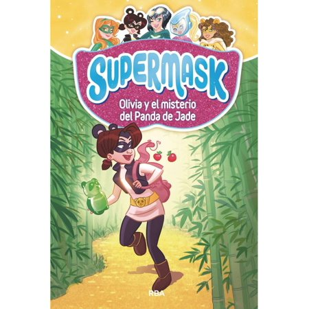 Supermask #2. Olivia y el misterio del panda de Jade -