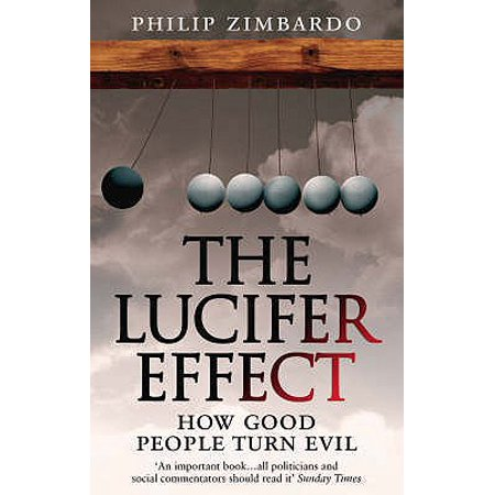 The Lucifer Effect: How Good People Turn Evil (Good Turn Patch)