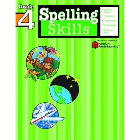Spelling Skills: Grade 4 (Flash Kids Harcourt Family Learning) - The Flash Kids