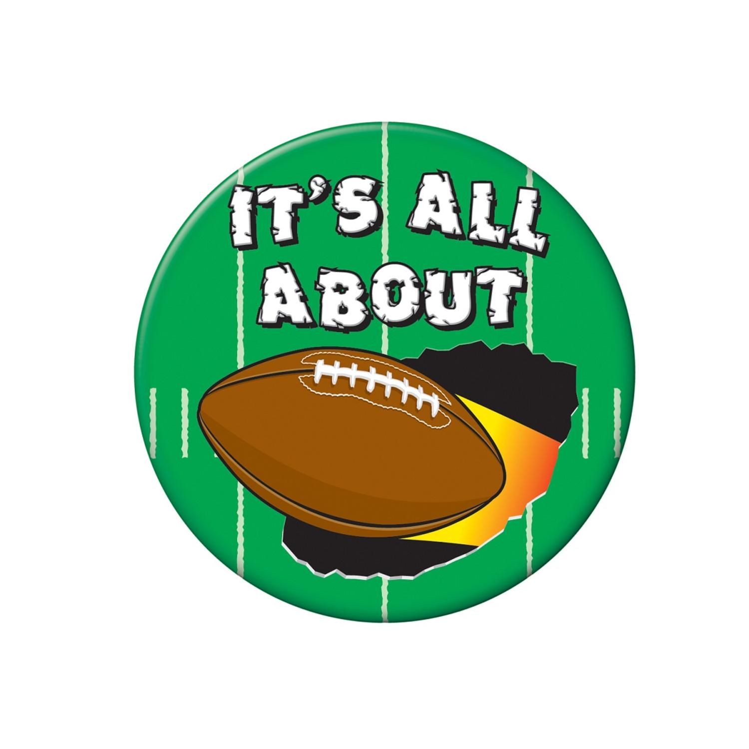 Club Pack of 12 Green, White, and Brown ''It's All About'' Football Buttons 3.5''