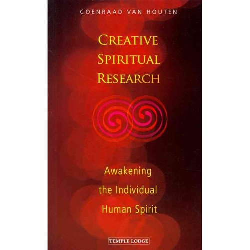 Creative Spiritual Research: Awakening the Individual Human Spirit