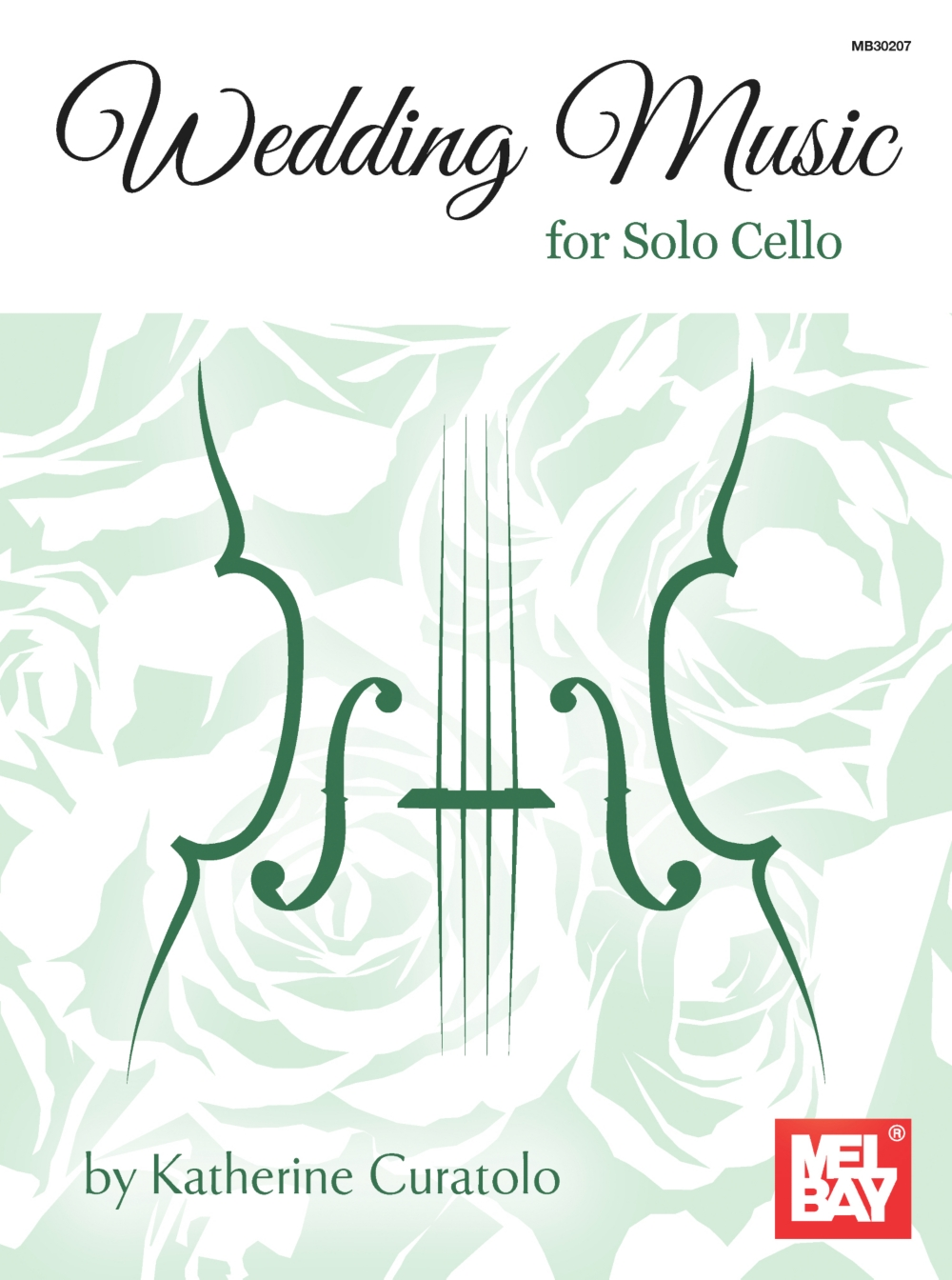 Mel Bay Wedding Music for Solo Cello by