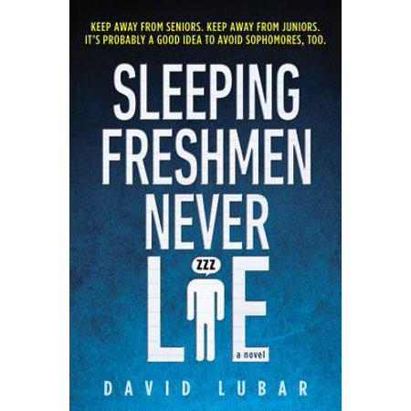 Sleeping Freshmen Never Lie - eBook