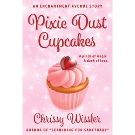 Pixie Dust Cupcakes - eBook - Izzy Pixie Dust