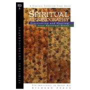 Spiritual Autobiography : Discovering and Sharing Your Spiritual Story