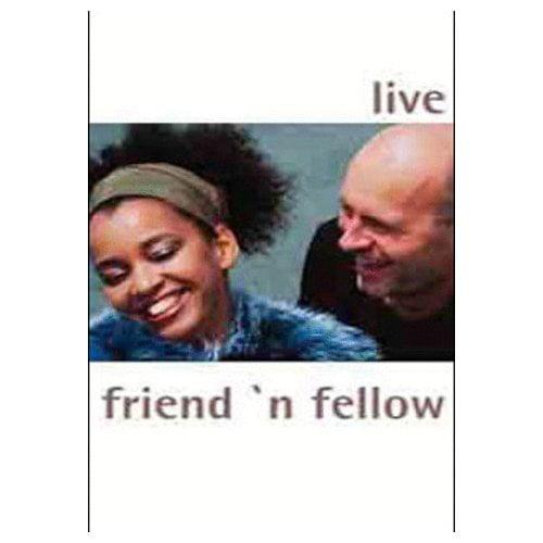 Friend 'N Fellow - Live (2004)