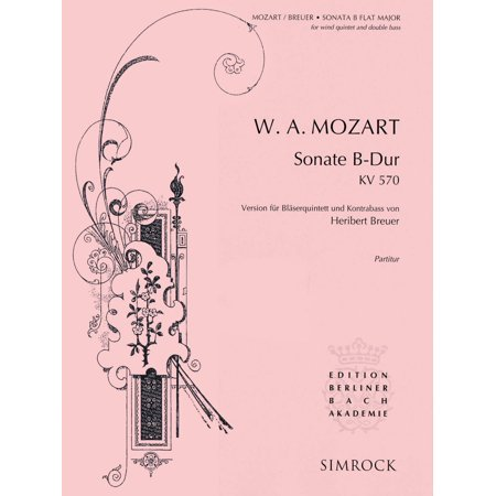 Simrock Sonata in B-Flat Major, K. 570 Composed by Wolfgang Amadeus Mozart Arranged by Heribert