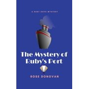 Ruby Dove Mysteries: The Mystery of Ruby's Port (Large Print) (Hardcover)(Large Print)