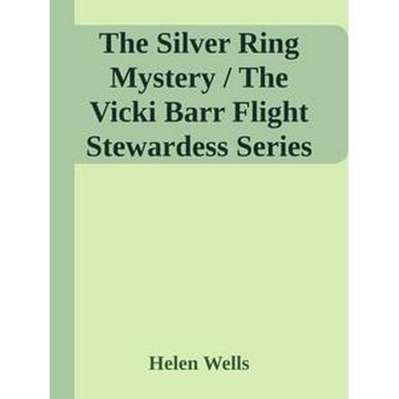 Sage Flight Series (The Silver Ring Mystery / The Vicki Barr Flight Stewardess Series #13 - eBook )