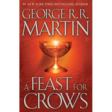 A Feast for Crows : A Song of Ice and Fire: Book