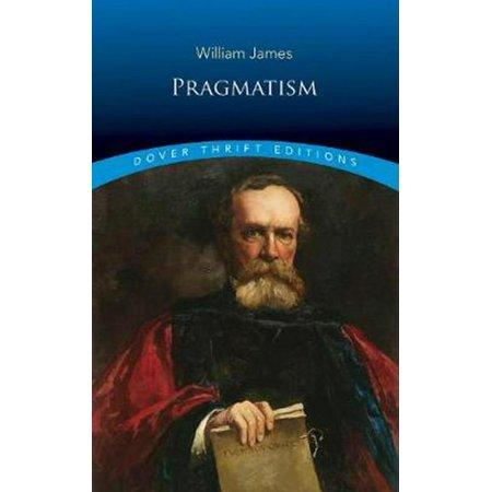 Pragmatism, Functionalism, And William James Psychology