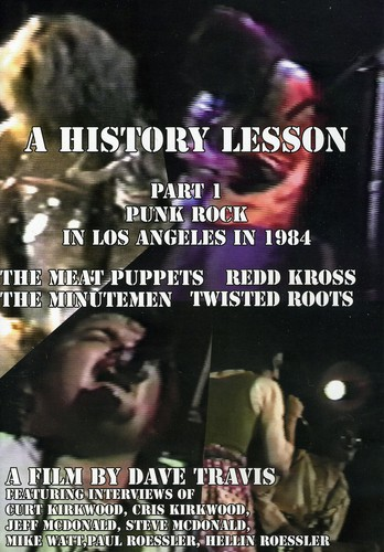 A History Lesson: Part 1: Punk Rock in Los Angeles in 1984 by