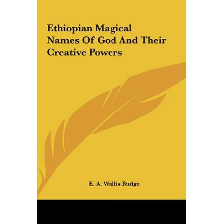 Ethiopian Magical Names of God and Their Creative