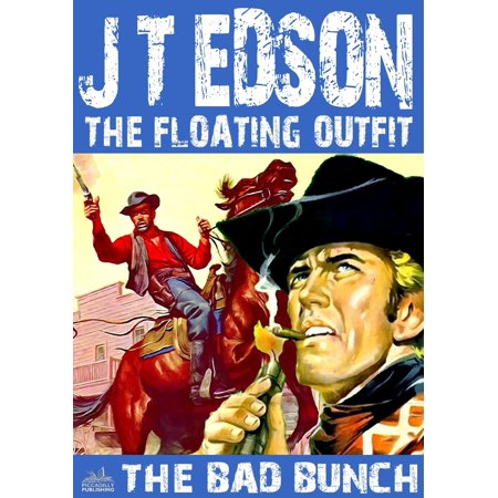 The Floating Outfit 20: The Bad Bunch - eBook