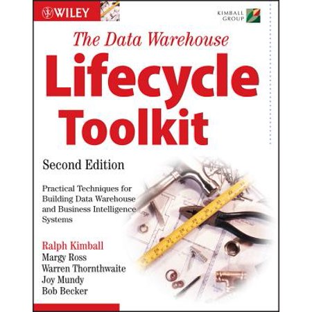 The Data Warehouse Lifecycle Toolkit - eBook (The Data Warehouse Lifecycle Toolkit 2nd Edition)