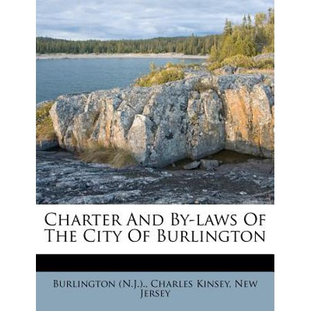 Charter and By-Laws of the City of Burlington - Party City Burlington Ma