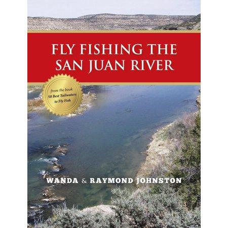 Fly Fishing the San Juan River - eBook