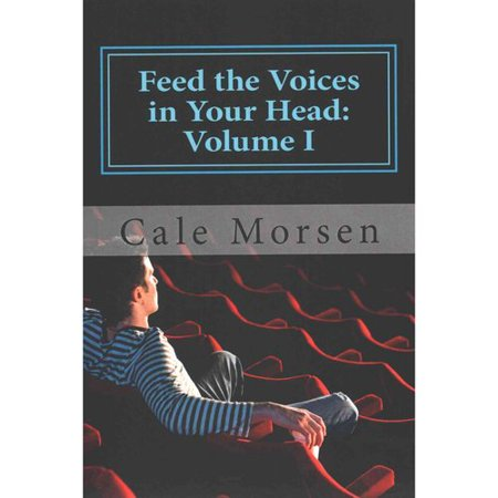 Feed The Voices In Your Head