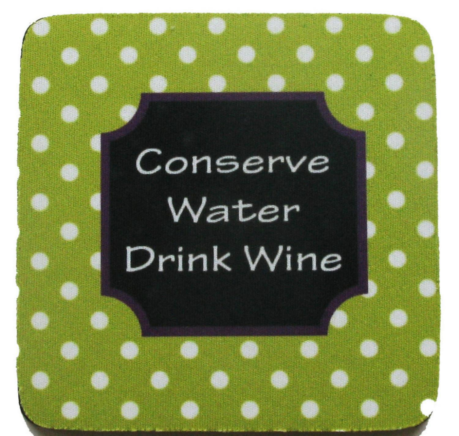 "Pack of 8 Absorbent Funny Saying ""Conserve Water"" Wine Cocktail Drink Coasters 4"""