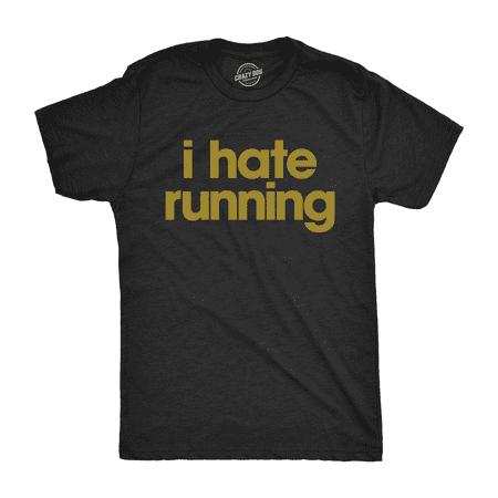 Mens I Hate Running Tshirt Funny Sarcastic Marathon Runner Fitness Workout Tee For (Marathon Running Shirts)