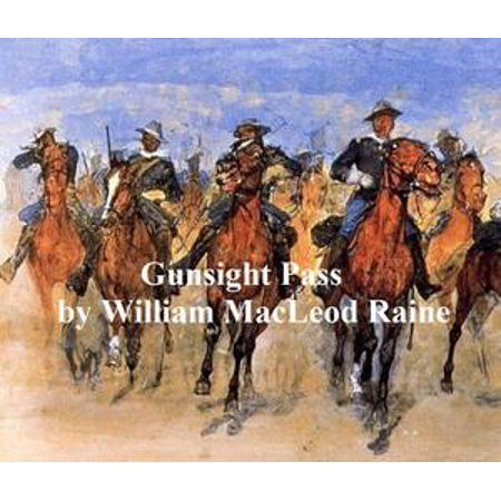 Gunsight Pass, How Oil Came to the Cattle Country and Brought a New West - eBook