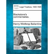 Blackstone's Commentaries.