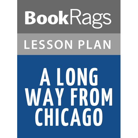 A Long Way from Chicago Lesson Plans - eBook