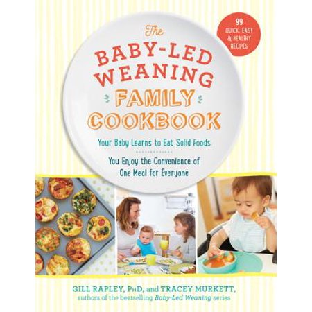 Baby-Led Weaning Family Cookbook - eBook
