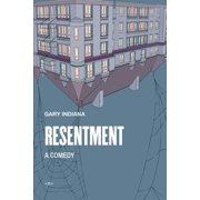Resentment : A Comedy