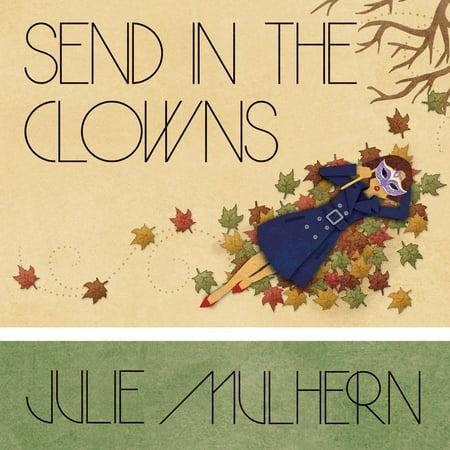 Send in the Clowns - Audiobook (Catherine Zeta Jones Send In The Clowns)