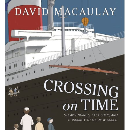 Crossing on Time : Steam Engines, Fast Ships, and a Journey to the New