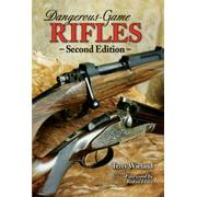 Dangerous-Game Rifles - eBook