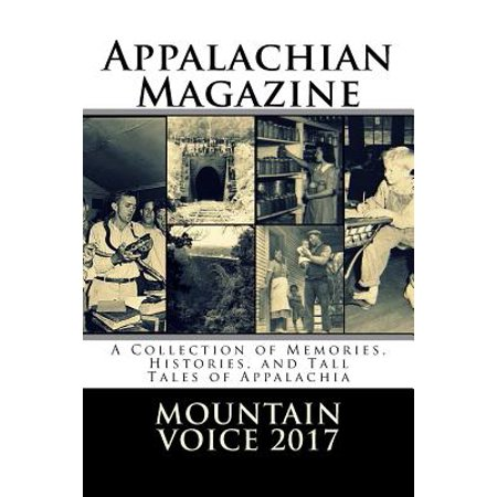 Appalachian Magazine's Mountain Voice : 2017: A Collection of Memories, Histories, and Tall Tales of - Sand Mountain Halloween 2017