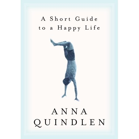 A Short Guide to a Happy Life ()