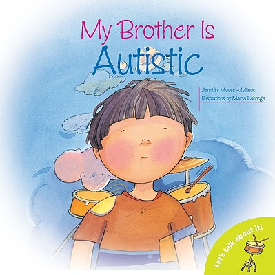 Let's Talk about It (Barron): My Brother Is Autistic (Paperback)