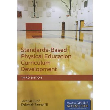 Complete Physical Education Plans (Standards-Based Physical Education Curriculum Development)