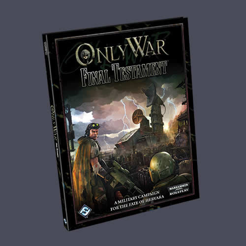 Final Testament Adventure Only War RPG Fantasy Flight Games