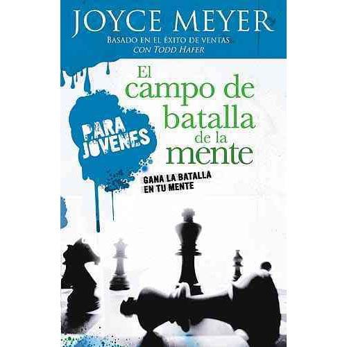 El Campo De Batalla De La Mente / Battlefield of the Mind for Teens