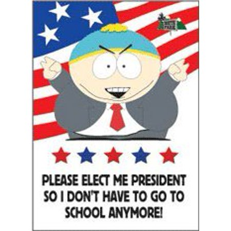 South Park Cartman Elect President No School Magnet Sm1112 By Hot Properties