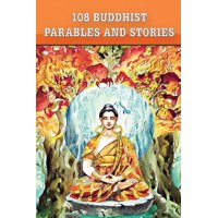 108 Buddhist Parables and Stories (Paperback)